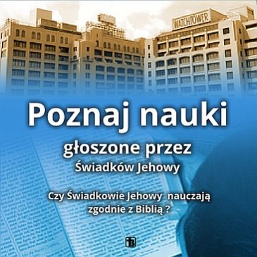 Poznaj nauki Świadków Jehowy