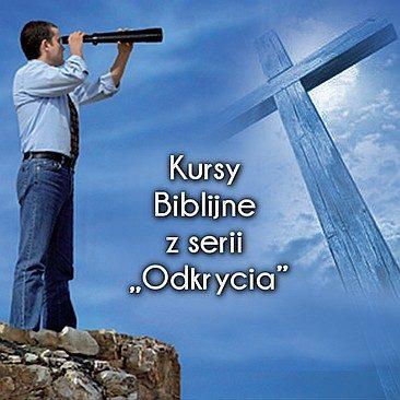 """Kursy Biblijne z serii """"Odkrycia"""""""